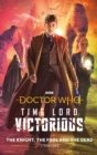 Doctor Who: The Knight, The Fool and The Dead : Time Lord Victorious - eBook