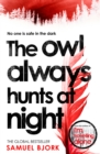 The Owl Always Hunts At Night : (Munch and Kr ger Book 2) - eBook