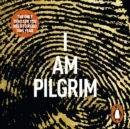 I Am Pilgrim : The bestselling Richard & Judy Book Club pick - eAudiobook