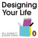 Designing Your Life : Build a Life that Works for You - eAudiobook
