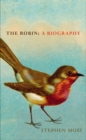 The Robin : A Biography - eBook