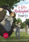 To Kill a Mockingbird : The stunning graphic novel adaptation - eBook