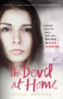 The Devil At Home : The horrific true story of a woman held captive - eBook