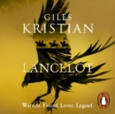 Lancelot : 'A masterpiece' said Conn Iggulden - eAudiobook