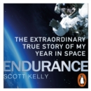 Endurance : A Year in Space, A Lifetime of Discovery - eAudiobook