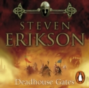 Deadhouse Gates : Malazan Book of the Fallen 2 - eAudiobook