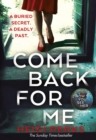 Come Back For Me : Your next obsession from the author of Richard & Judy bestseller NOW YOU SEE HER - eBook