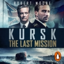 Kursk : A Time To Die - eAudiobook