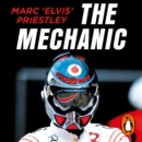 The Mechanic : The Secret World of the F1 Pitlane - eAudiobook