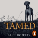 Tamed : Ten Species that Changed our World - eAudiobook