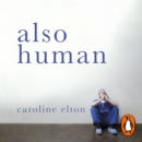 Also Human : The Inner Lives of Doctors - eAudiobook