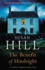 The Benefit of Hindsight : Simon Serrailler Book 10 - eBook