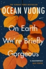 On Earth We're Briefly Gorgeous - eBook