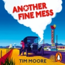 Another Fine Mess - eAudiobook