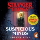 Stranger Things: Suspicious Minds : The First Official Novel - eAudiobook