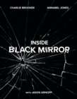 Inside Black Mirror : The Illustrated Oral History - eBook