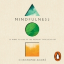 Mindfulness : 25 Ways to Live in the Moment Through Art - eAudiobook