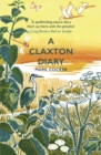 A Claxton Diary : Further Field Notes from a Small Planet - eBook