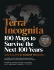 Terra Incognita : 100 Maps to Survive the Next 100 Years - eBook
