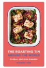 The Roasting Tin Around the World : Global One Dish Dinners - eBook