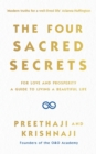 The Four Sacred Secrets : For Love and Prosperity, A Guide to Living a Beautiful Life - eBook