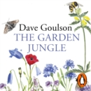 The Garden Jungle : or Gardening to Save the Planet - eAudiobook