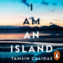 I Am An Island - eAudiobook
