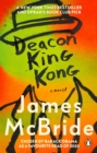 Deacon King Kong : The New York Times and Oprah's Book Club Pick - eBook