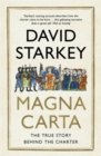 Magna Carta : The True Story Behind the Charter - Book