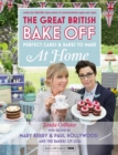 Great British Bake Off - Perfect Cakes & Bakes To Make At Home - eBook