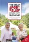The Great Sport Relief Bake Off : 13 feel-good recipes to bake yourself proud for Sport Relief - Book