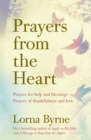 Prayers from the Heart : Prayers for help and blessings, prayers of thankfulness and love - eBook