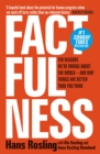 Factfulness : Ten Reasons We're Wrong About The World - And Why Things Are Better Than You Think - Book