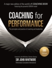 Coaching for Performance : The Principles and Practice of Coaching and Leadership FULLY REVISED 25TH ANNIVERSARY EDITION - Book