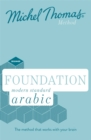 Foundation Modern Standard Arabic (Learn MSA with the Michel Thomas Method) - Book