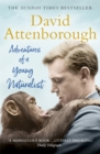 Adventures of a Young Naturalist : SIR DAVID ATTENBOROUGH'S ZOO QUEST EXPEDITIONS - Book