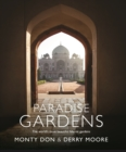 Paradise Gardens : the world's most beautiful Islamic gardens - eBook