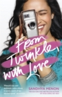From Twinkle, With Love : The funny heartwarming romcom from the bestselling author of When Dimple Met Rishi - Book