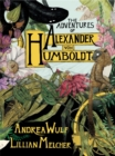 The Adventures of Alexander von Humboldt - Book