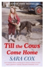 Till the Cows Come Home : The Sunday Times Bestseller - Book