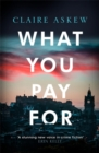 What You Pay For : Shortlisted for McIlvanney and CWA Awards - Book