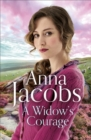 A Widow's Courage : Birch End Series 2 - Book