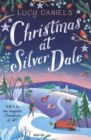 Christmas at Silver Dale : the perfect Christmas romance for 2019 - featuring the original characters in the Animal Ark series! - Book