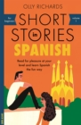 Short Stories in Spanish for Beginners : Read for pleasure at your level, expand your vocabulary and learn Spanish the fun way! - Book