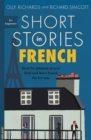 Short Stories in French for Beginners : Read for pleasure at your level, expand your vocabulary and learn French the fun way! - Book