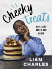 Liam Charles Cheeky Treats : Includes recipes from the new Liam Bakes TV show on Channel 4 - eBook