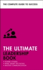 The Ultimate Leadership Book : Inspire Others; Make Smart Decisions; Make a Difference - Book