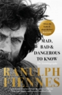 Mad, Bad and Dangerous to Know : Updated and revised to celebrate the author's 75th year - Book