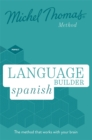 Language Builder Spanish (Learn Spanish with the Michel Thomas Method) - Book