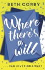 Where There's a Will : Can love find a way? THE fun, uplifting and romantic read for summer 2019 - eBook